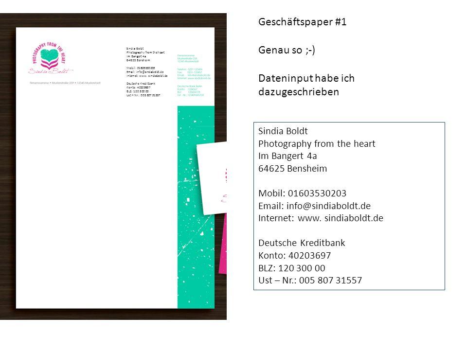 Sindia Boldt Photography from the heart Im Bangert 4a 64625 Bensheim Mobil: 01603530203 Email: info@sindiaboldt.de Internet: www.