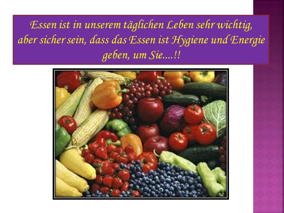 Essen ist in unserem täglichen Leben sehr wichtig, aber sicher sein, dass das Essen ist Hygiene und Energie geben, um Sie....!!