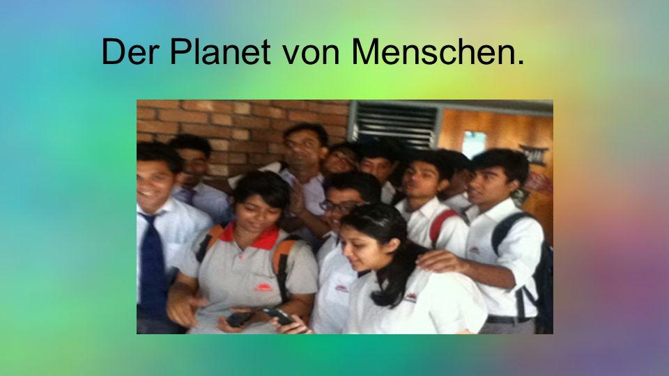 Der Planet von Menschen.