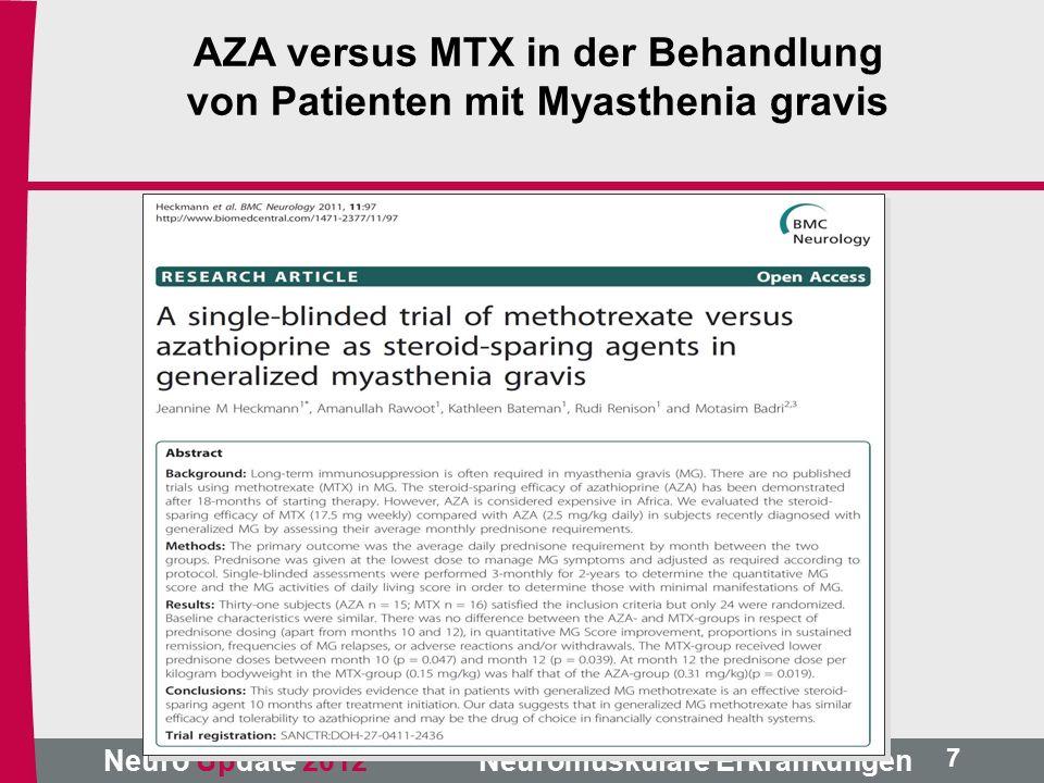 Neuro Update 2012 Neuromuskuläre Erkrankungen AZA versus MTX in der Behandlung von Patienten mit Myasthenia gravis 7