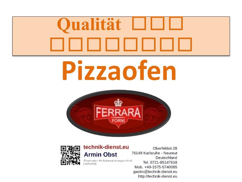 Qualität und Funktion Pizzaofen