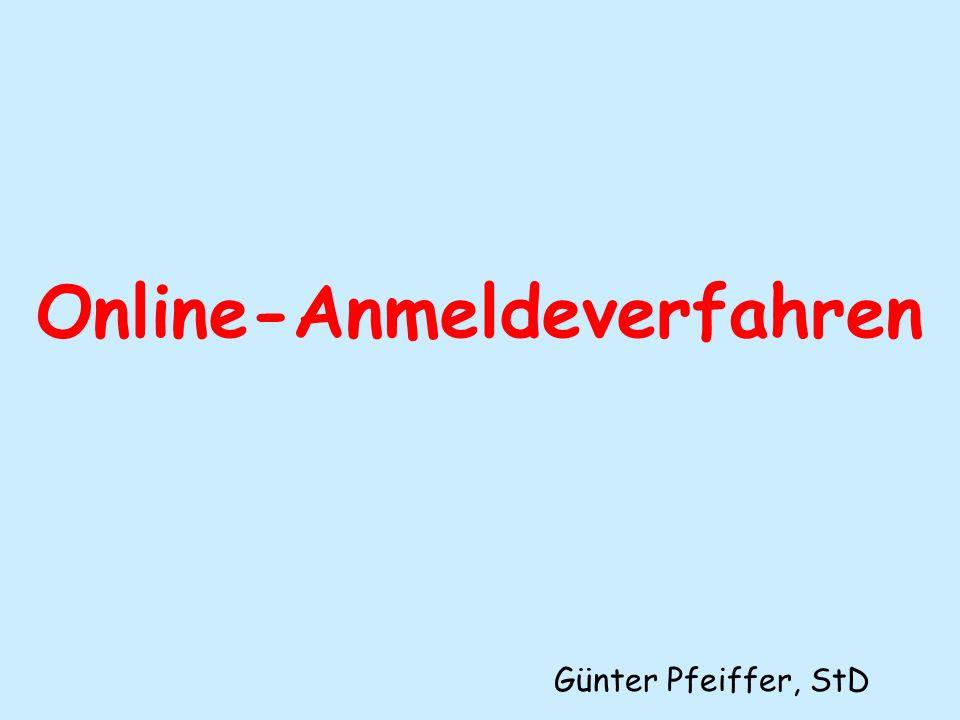 Online-Anmeldeverfahren Günter Pfeiffer, StD