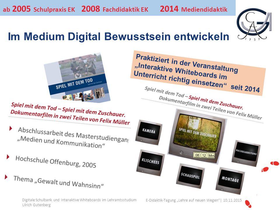 """Ihr Uni-Logo E-Didaktik-Tagung """"Lehre auf neuen Wegen""""│ 10.11.2015 Im Medium Digital Bewusstsein entwickeln Digitale Schulbank und Interaktive Whitebo"""