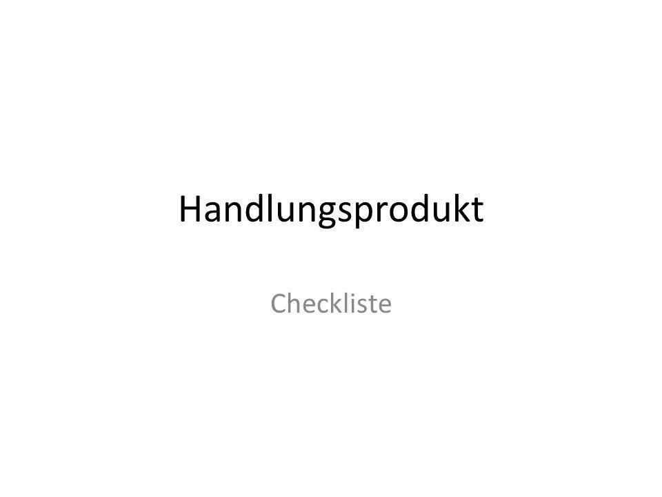 Handlungsprodukt Checkliste