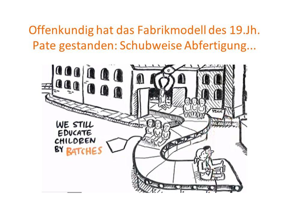 Offenkundig hat das Fabrikmodell des 19.Jh. Pate gestanden: Schubweise Abfertigung...