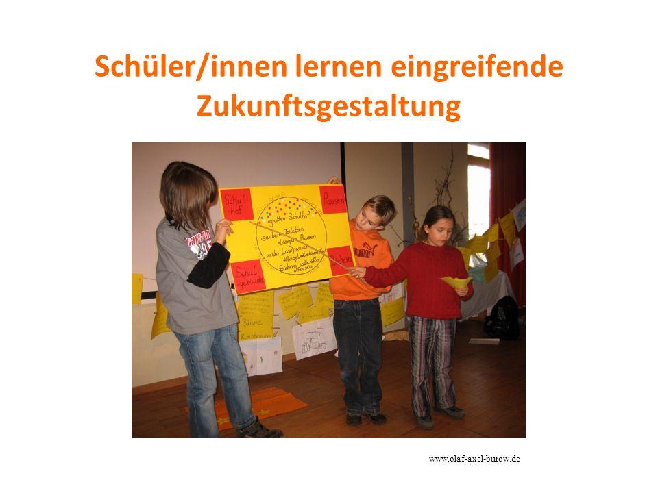 Schüler/innen lernen eingreifende Zukunftsgestaltung www.olaf-axel-burow.de