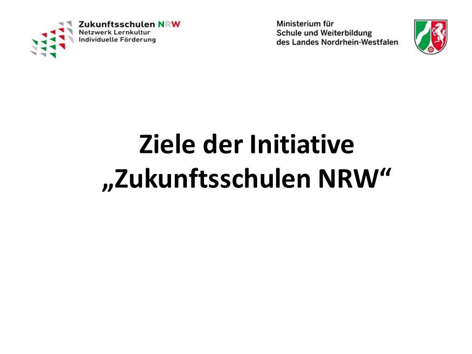 """Ziele der Initiative """"Zukunftsschulen NRW"""