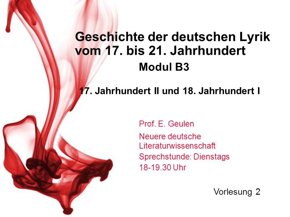 Geschichte der deutschen Lyrik vom 17.bis 21. Jahrhundert Prof.