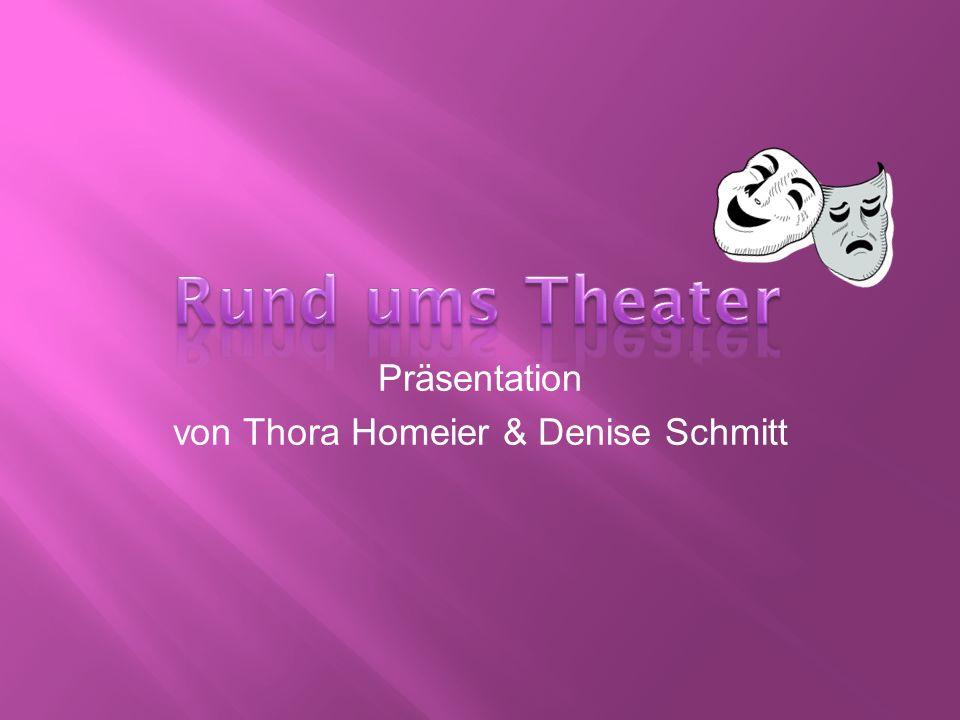 Präsentation von Thora Homeier & Denise Schmitt