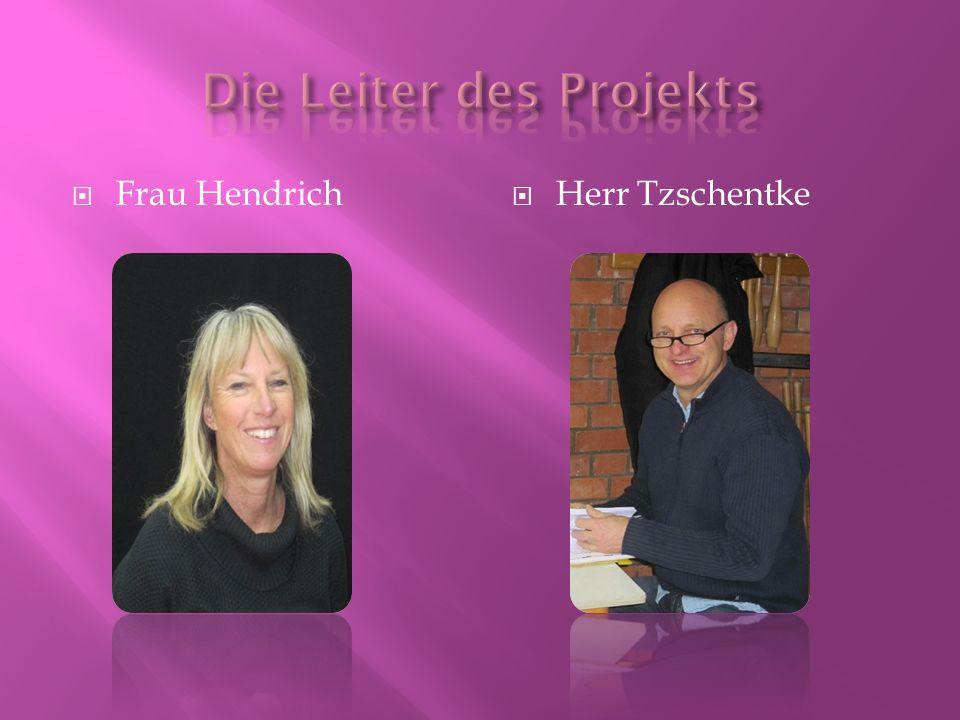  Frau Hendrich  Herr Tzschentke
