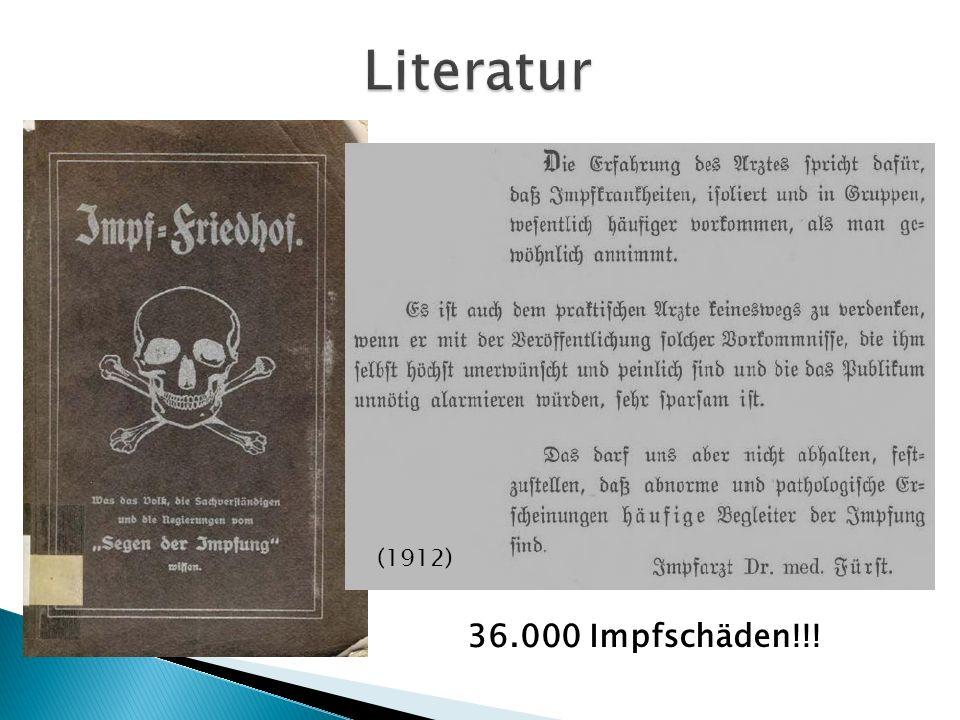 (1912) 36.000 Impfschäden!!!