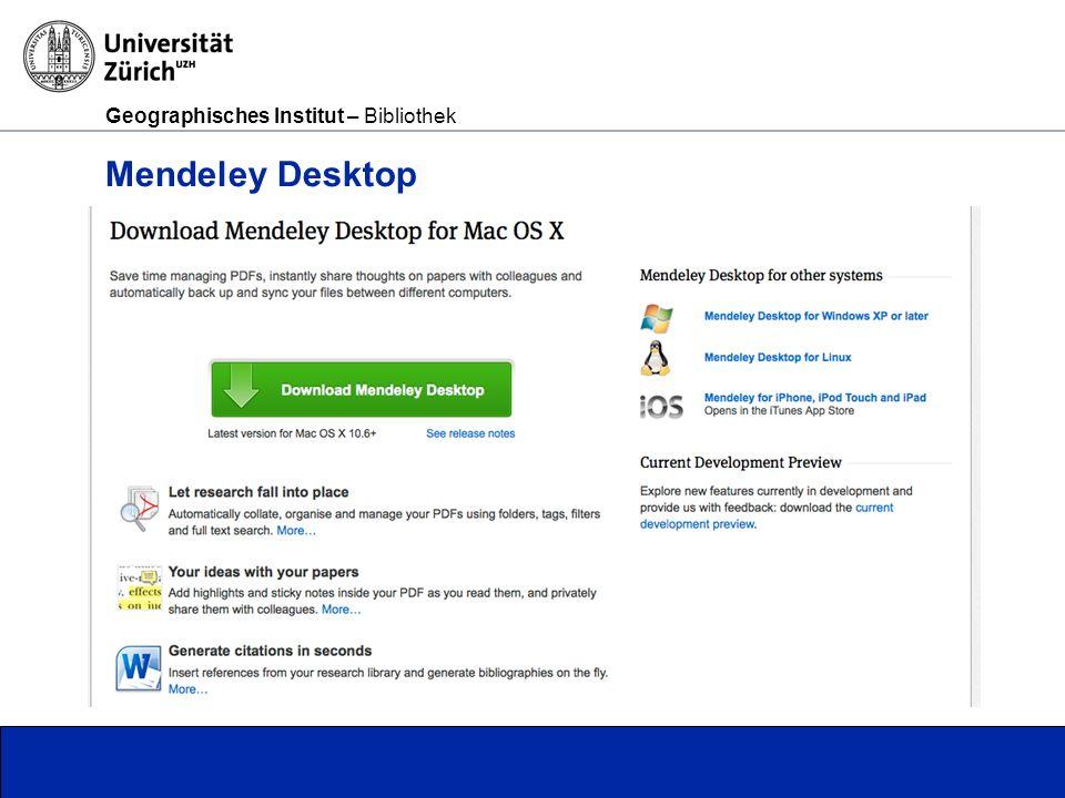 Geographisches Institut – Bibliothek Seite 12 Mendeley Desktop