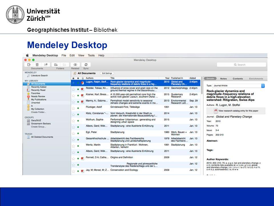 Geographisches Institut – Bibliothek Seite 13 Mendeley Desktop