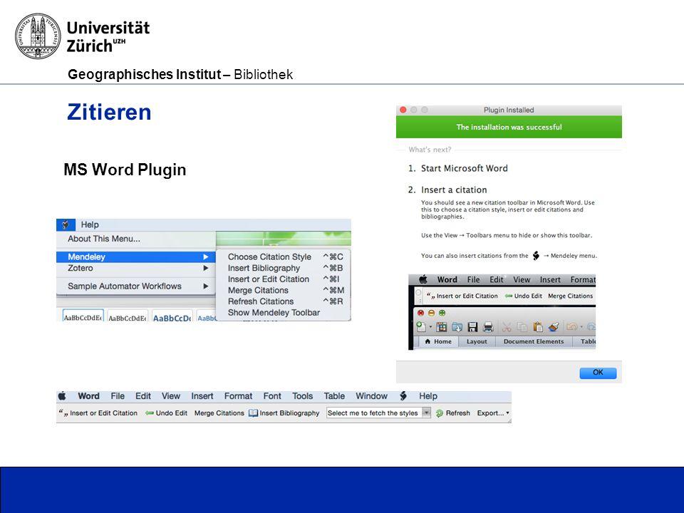 Geographisches Institut – Bibliothek Seite 16 Zitieren MS Word Plugin
