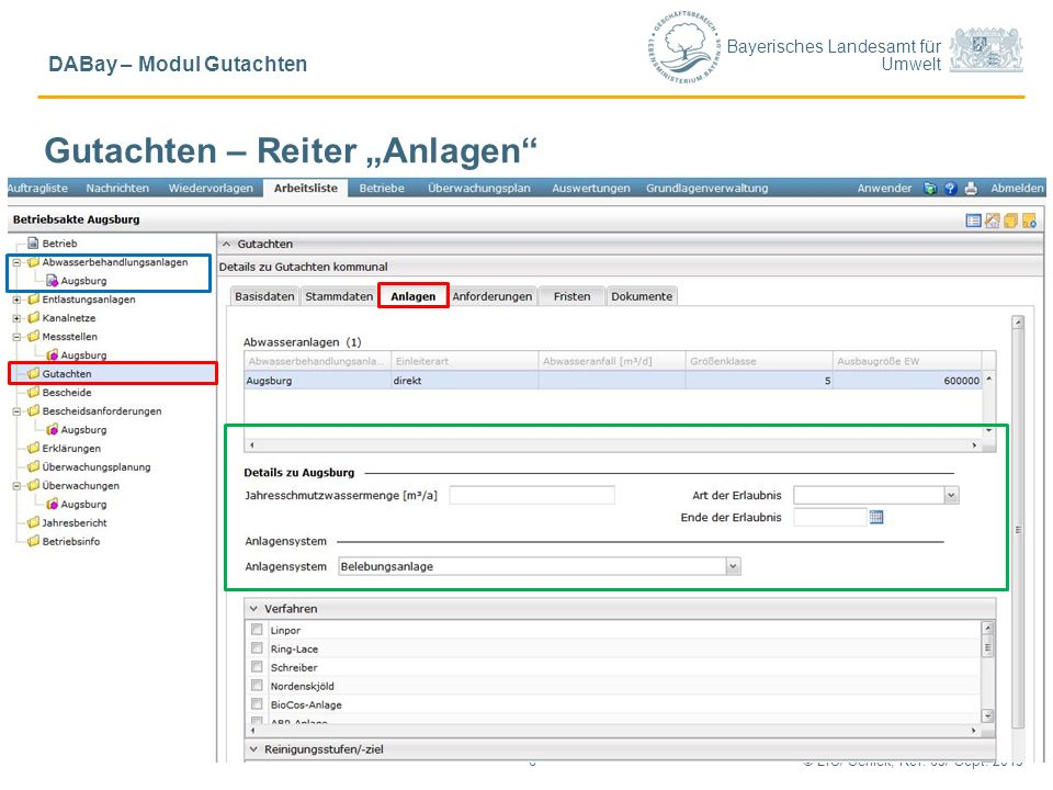 """Bayerisches Landesamt für Umwelt © LfU/ Schick, Ref. 65/ Sept. 20156 DABay – Modul Gutachten Gutachten – Reiter """"Anlagen"""""""