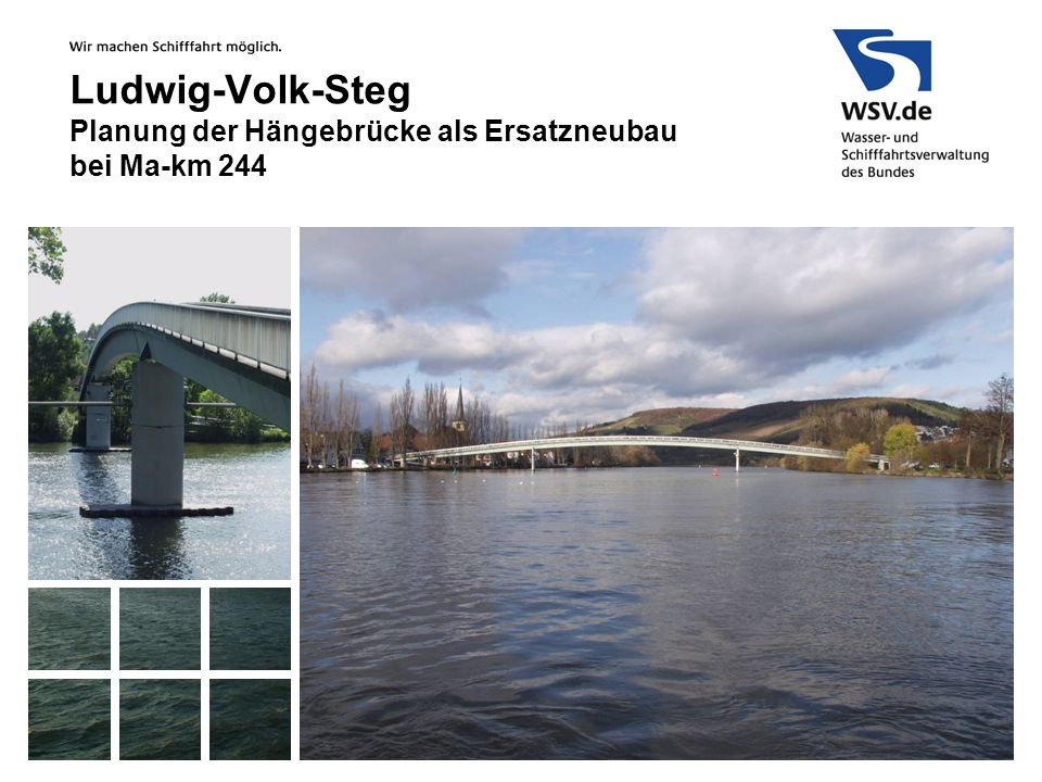 Ludwig-Volk-Steg Planung der Hängebrücke als Ersatzneubau bei Ma-km 244