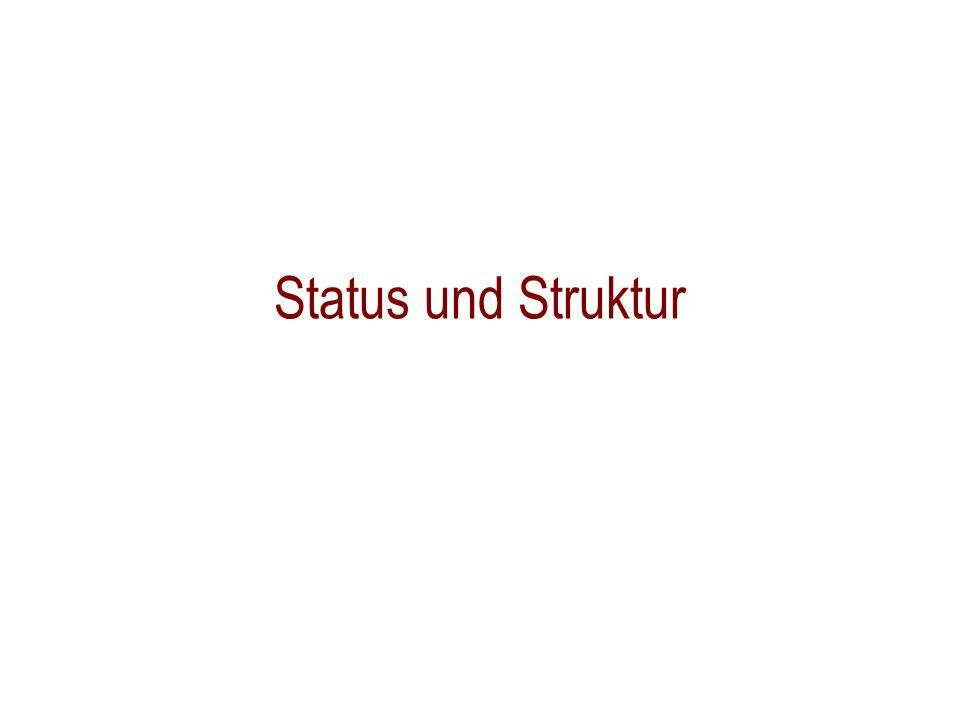 Status und Struktur
