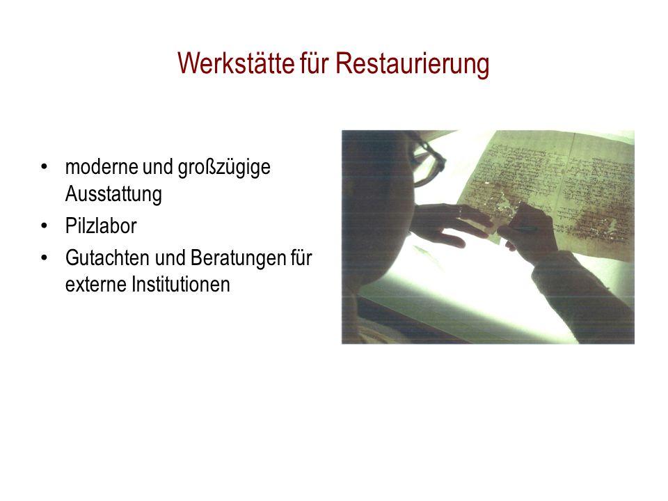 Werkstätte für Restaurierung moderne und großzügige Ausstattung Pilzlabor Gutachten und Beratungen für externe Institutionen