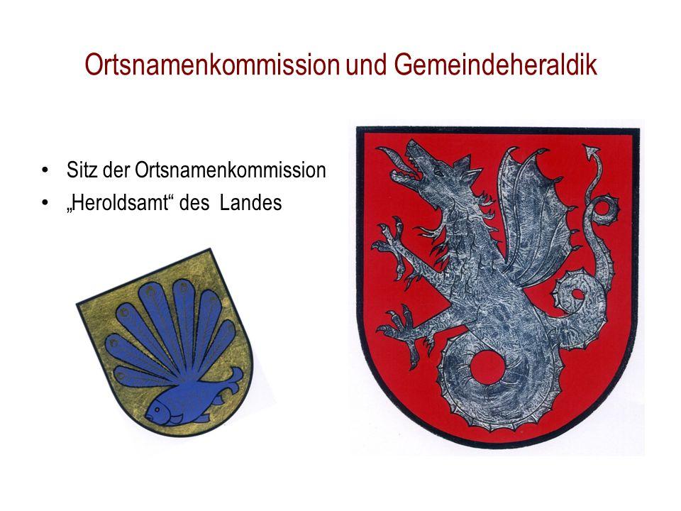 """Ortsnamenkommission und Gemeindeheraldik Sitz der Ortsnamenkommission """"Heroldsamt des Landes"""