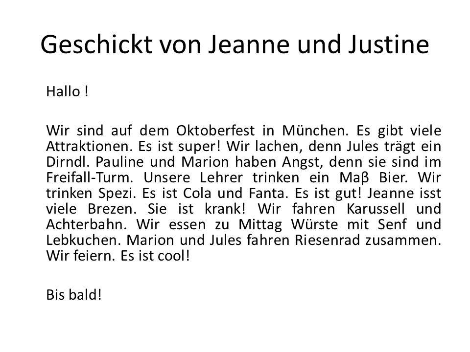 Geschickt von Jeanne und Justine Hallo . Wir sind auf dem Oktoberfest in München.