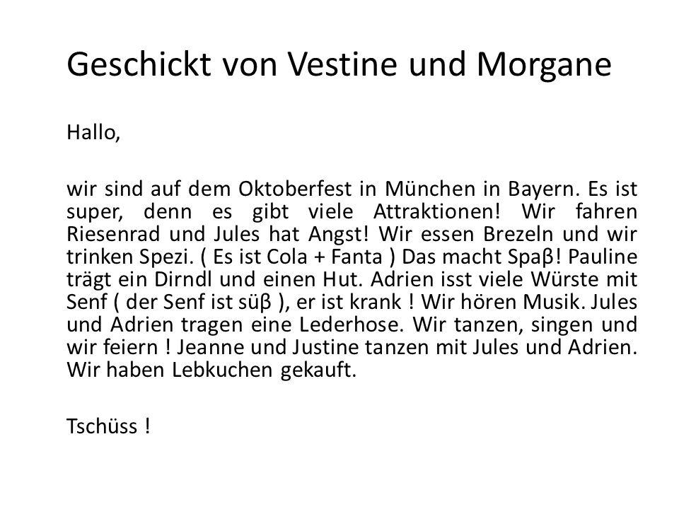 Geschickt von Vestine und Morgane Hallo, wir sind auf dem Oktoberfest in München in Bayern. Es ist super, denn es gibt viele Attraktionen! Wir fahren