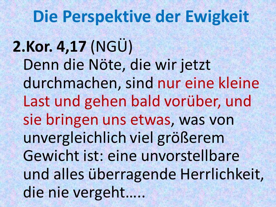 Die Perspektive der Ewigkeit 2.Kor.