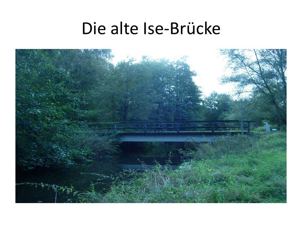 Die alte Ise-Brücke