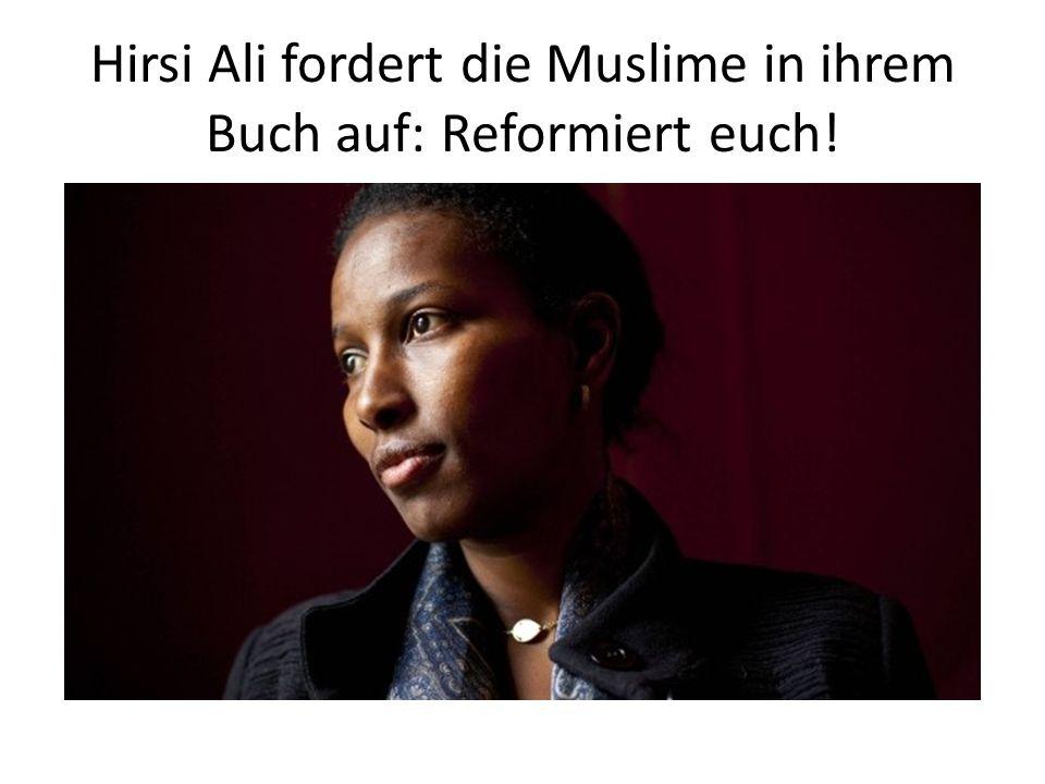 Hirsi Ali fordert die Muslime in ihrem Buch auf: Reformiert euch!