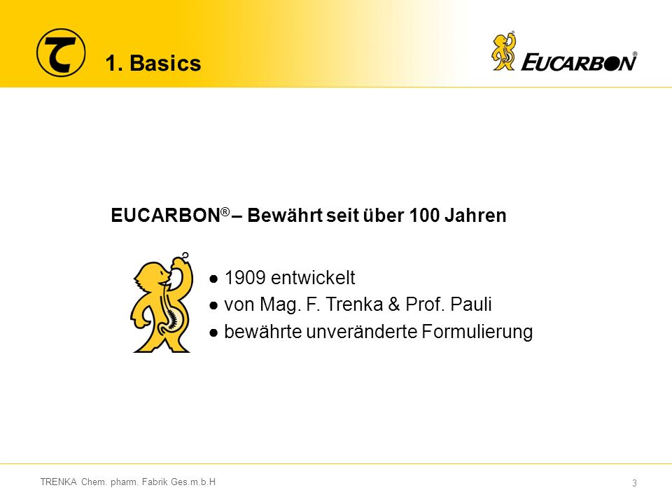 3 1. Basics ● 1909 entwickelt ● von Mag. F. Trenka & Prof.