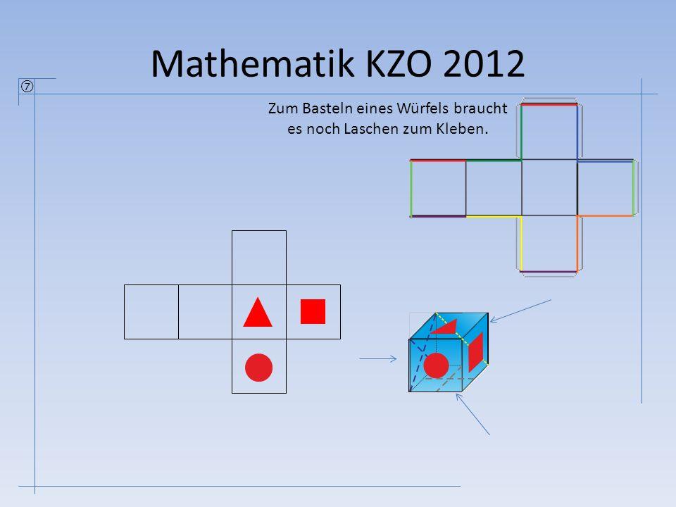 Mathematik KZO 2012  Zum Basteln eines Würfels braucht es noch Laschen zum Kleben.