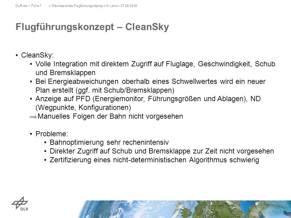 CleanSky: Volle Integration mit direktem Zugriff auf Fluglage, Geschwindigkeit, Schub und Bremsklappen Bei Energieabweichungen oberhalb eines Schwellwertes wird ein neuer Plan erstellt (ggf.