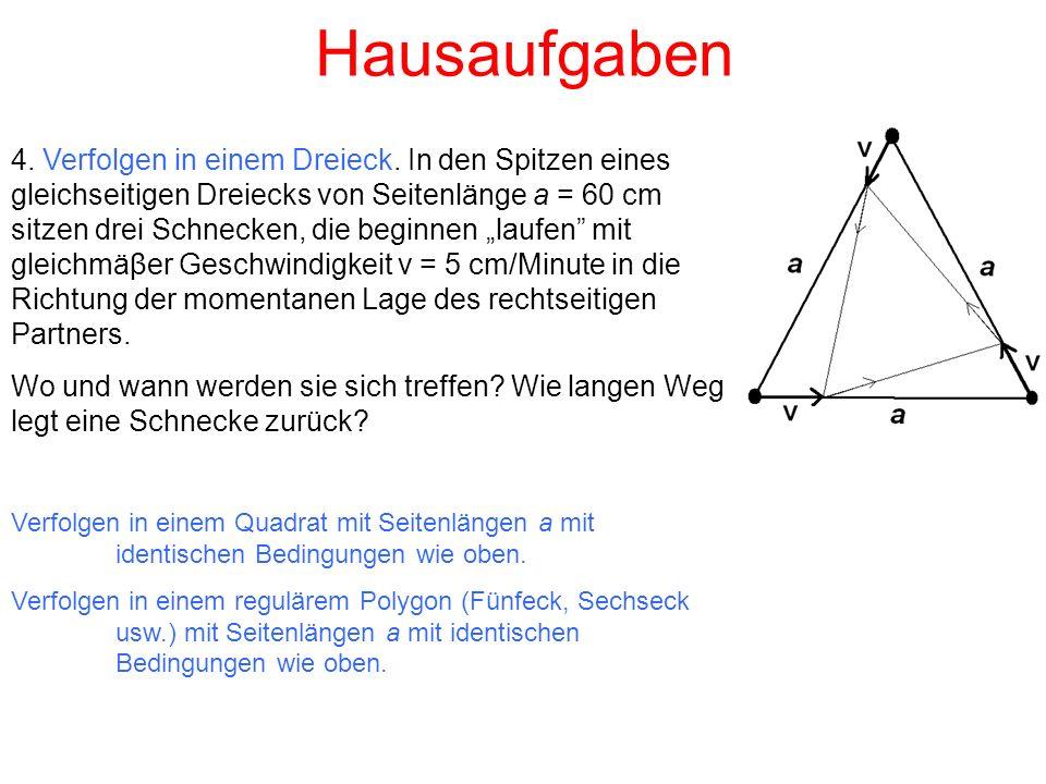 Hausaufgaben 4. Verfolgen in einem Dreieck.