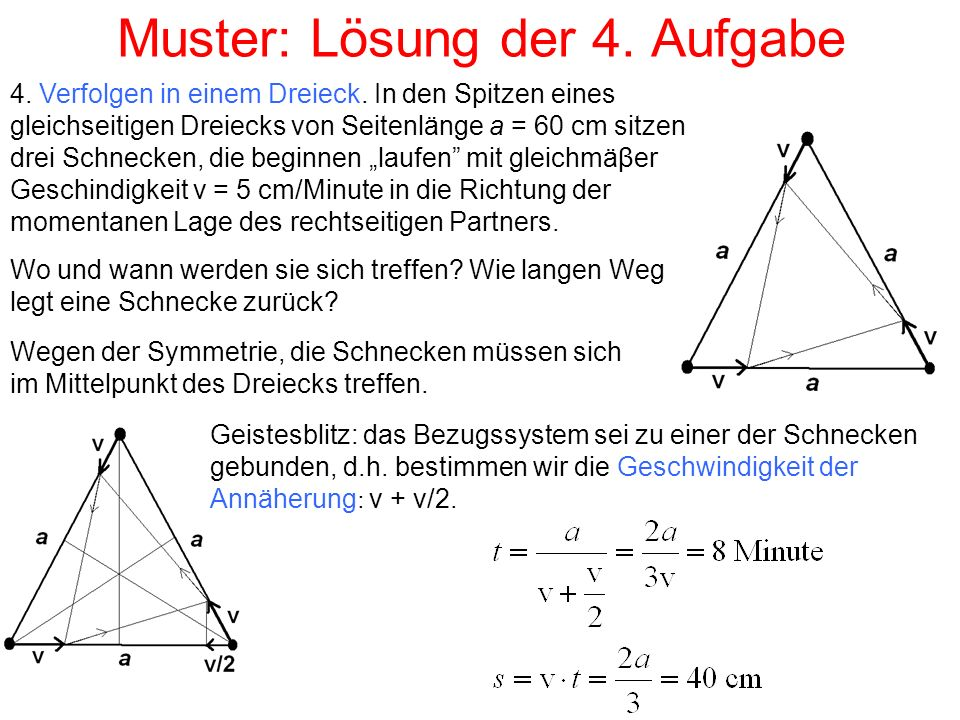 Muster: Lösung der 4. Aufgabe 4. Verfolgen in einem Dreieck.