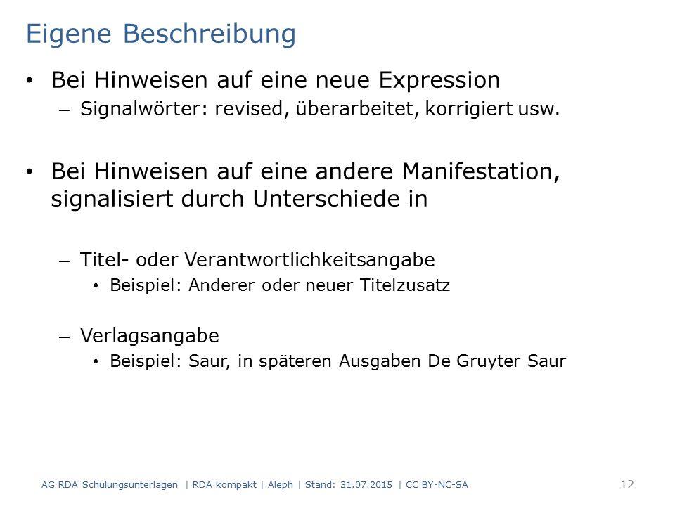 Eigene Beschreibung Bei Hinweisen auf eine neue Expression – Signalwörter: revised, überarbeitet, korrigiert usw.