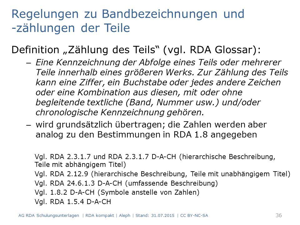 """Regelungen zu Bandbezeichnungen und -zählungen der Teile Definition """"Zählung des Teils (vgl."""