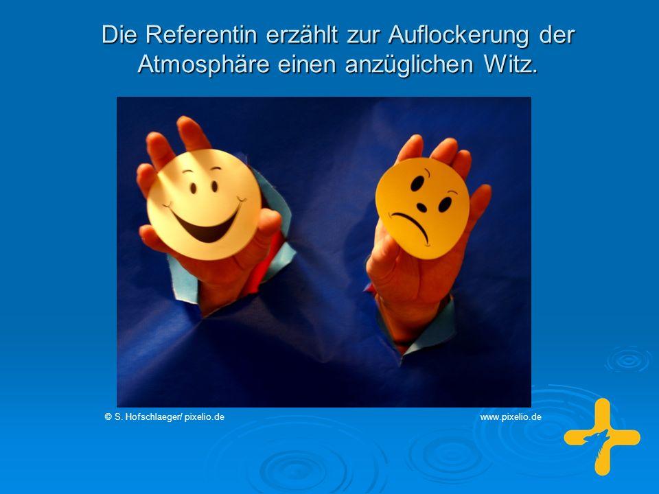 Die Referentin erzählt zur Auflockerung der Atmosphäre einen anzüglichen Witz. © S. Hofschlaeger/ pixelio.dewww.pixelio.de
