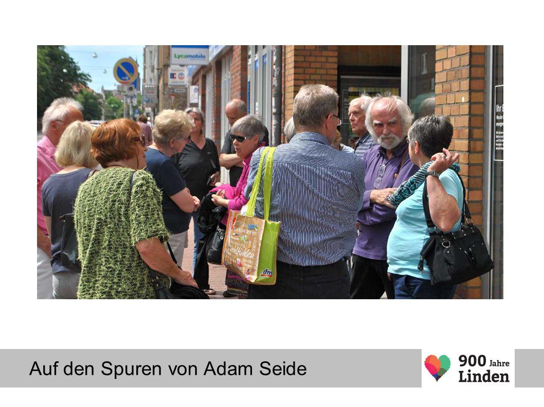 Auf den Spuren von Adam Seide