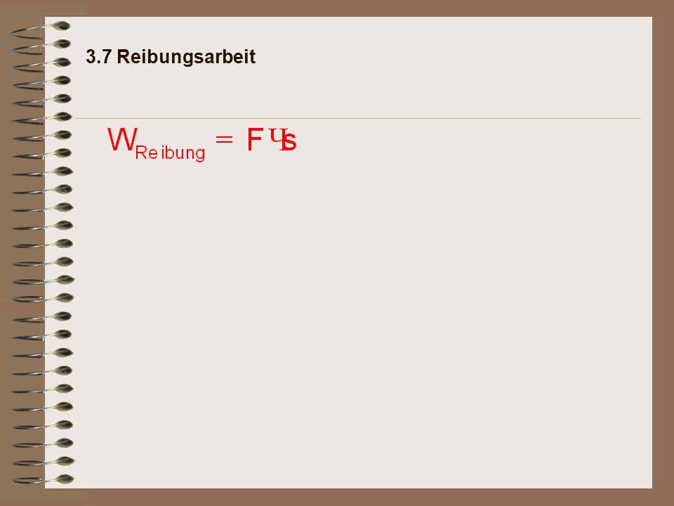 3.7 Reibungsarbeit Rechenbeispiel: Ein Pkw mit einer Gesamtmasse von 1.100 kg fährt auf einer trockenen, ebenen Asphaltstraße.