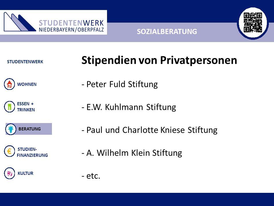 ALLGEMEIN ESSEN + TRINKEN STUDIEN- FINANZIERUNG KULTUR WOHNEN SOZIALBERATUNG STUDENTENWERK BERATUNG Stipendien von Privatpersonen - Peter Fuld Stiftung - E.W.