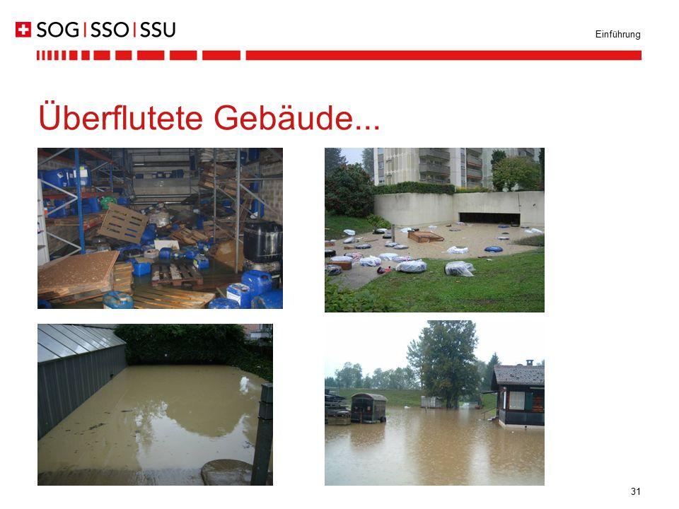 31 Einführung Überflutete Gebäude...