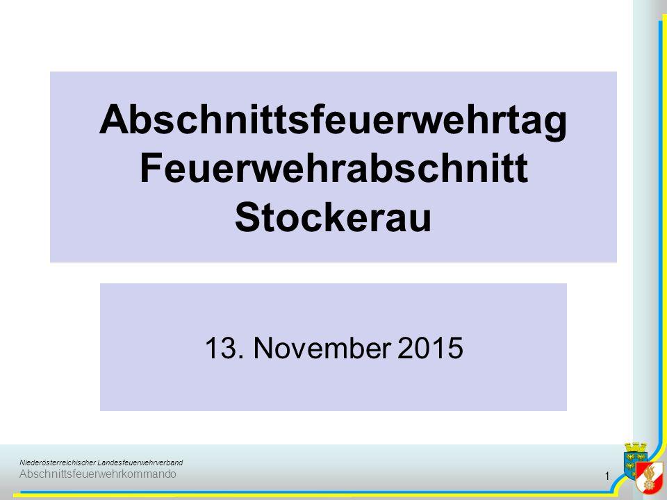 Niederösterreichischer Landesfeuerwehrverband Abschnittsfeuerwehrkommando Abschnittsfeuerwehrtag Feuerwehrabschnitt Stockerau 13.