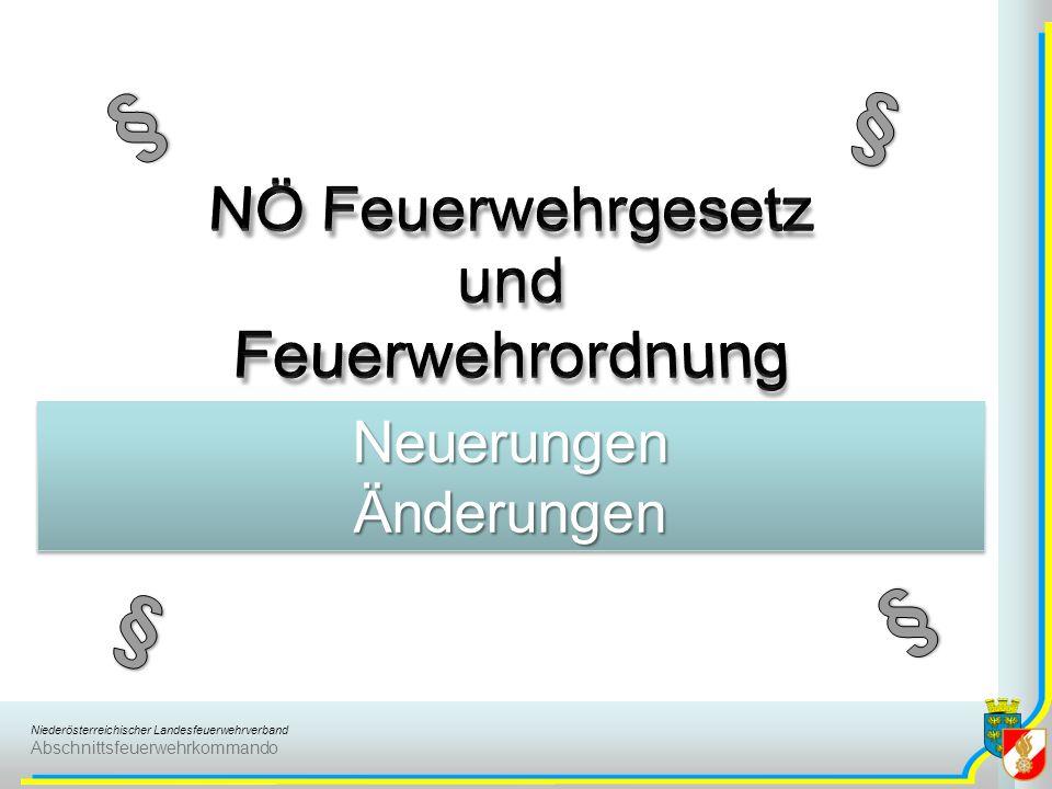 Niederösterreichischer Landesfeuerwehrverband Abschnittsfeuerwehrkommando NeuerungenÄnderungenNeuerungenÄnderungen