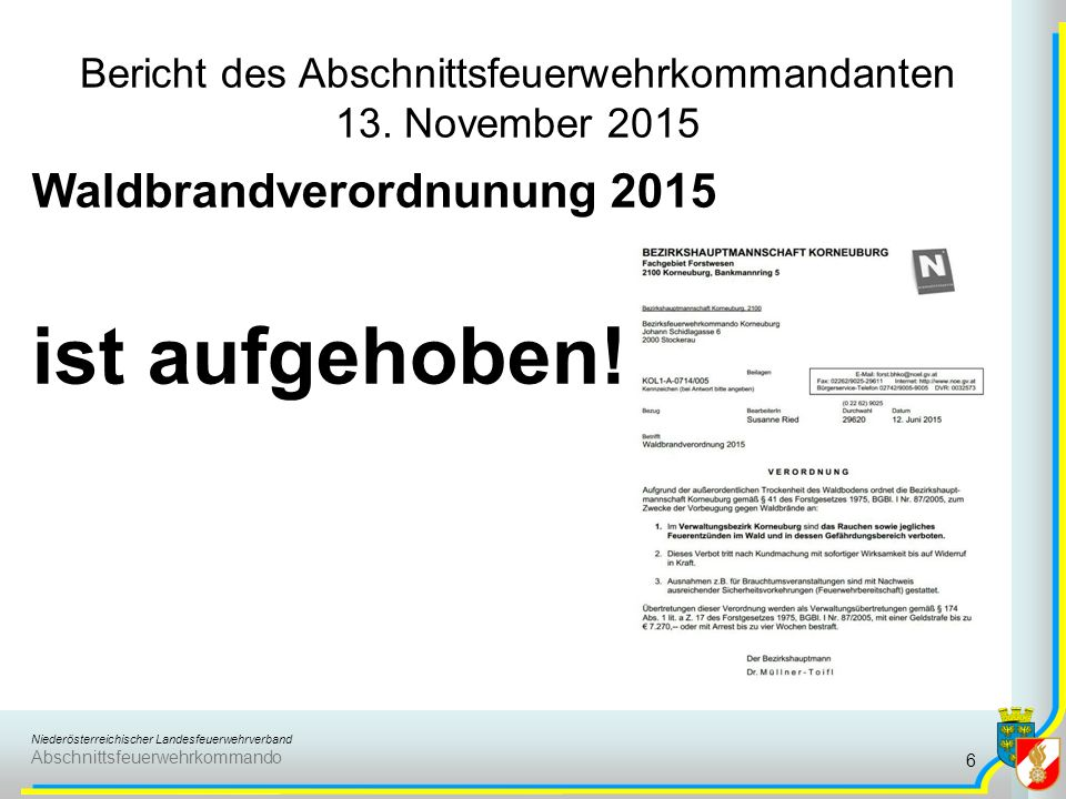 Niederösterreichischer Landesfeuerwehrverband Abschnittsfeuerwehrkommando Bericht des Abschnittsfeuerwehrkommandanten 13.
