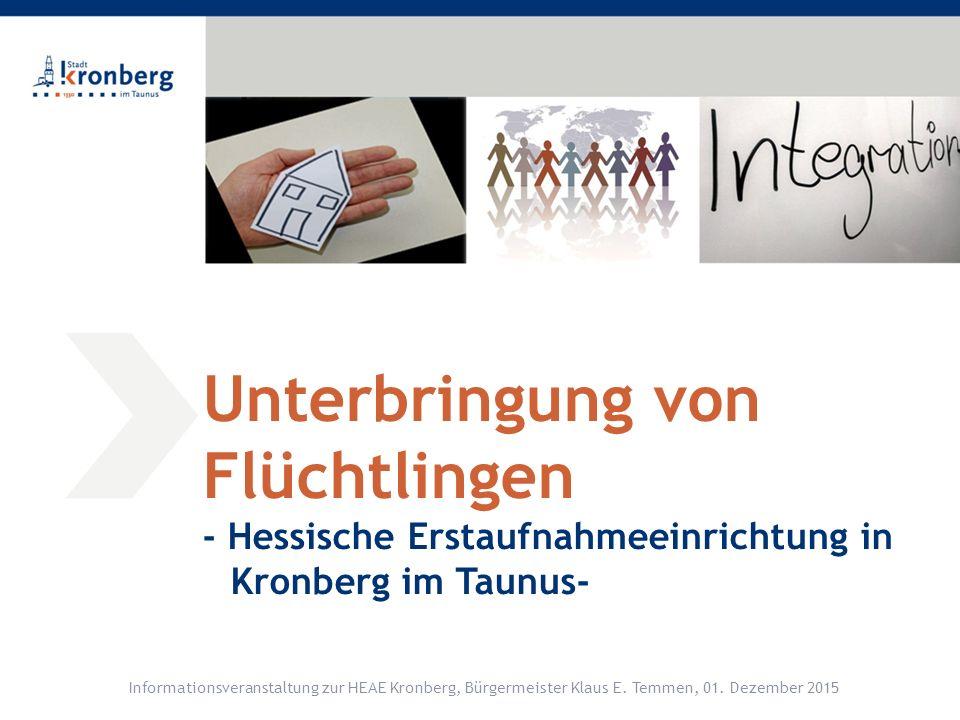Aktueller Status in Kronberg im Taunus Informationsveranstaltung zur HEAE Kronberg, Bürgermeister Klaus E.