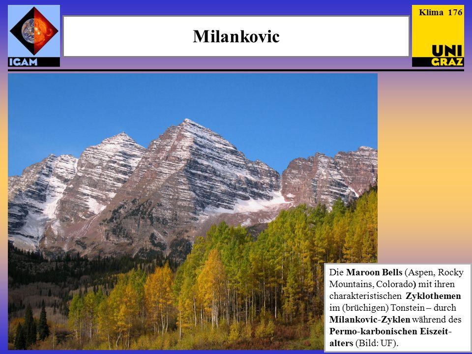 Milankovic Klima 176 Die Maroon Bells (Aspen, Rocky Mountains, Colorado) mit ihren charakteristischen Zyklothemen im (brüchigen) Tonstein – durch Milankovic-Zyklen während des Permo-karbonischen Eiszeit- alters (Bild: UF).