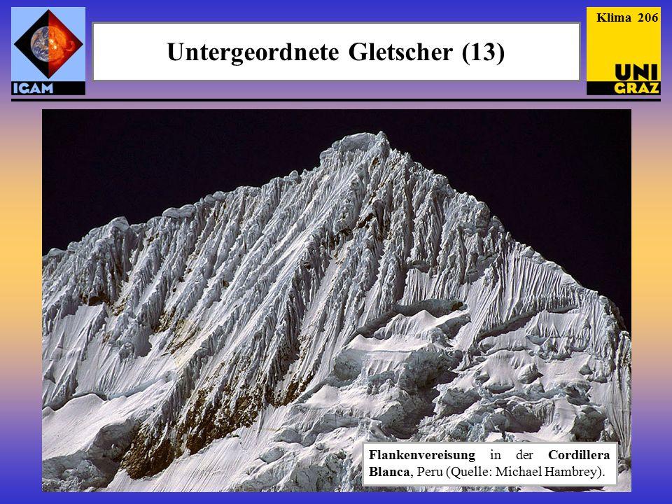 Klima 206 Untergeordnete Gletscher (13) Flankenvereisung in der Cordillera Blanca, Peru (Quelle: Michael Hambrey).