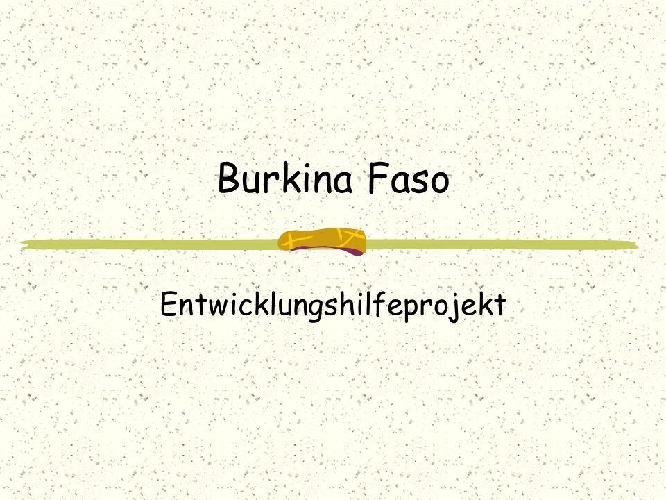 Burkina Faso Entwicklungshilfeprojekt