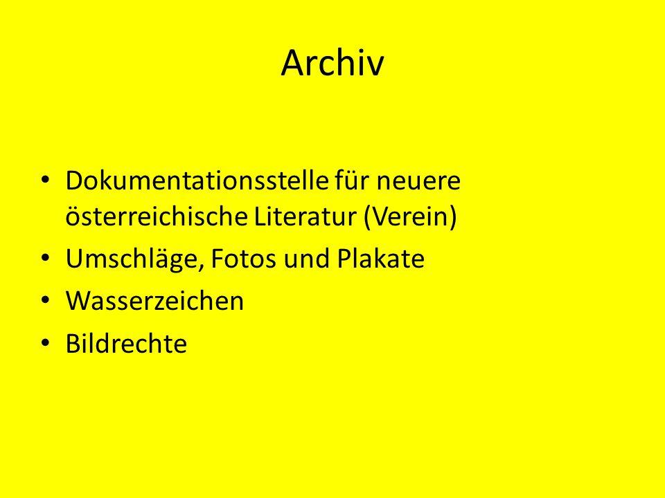 Archiv Dokumentationsstelle für neuere österreichische Literatur (Verein) Umschläge, Fotos und Plakate Wasserzeichen Bildrechte
