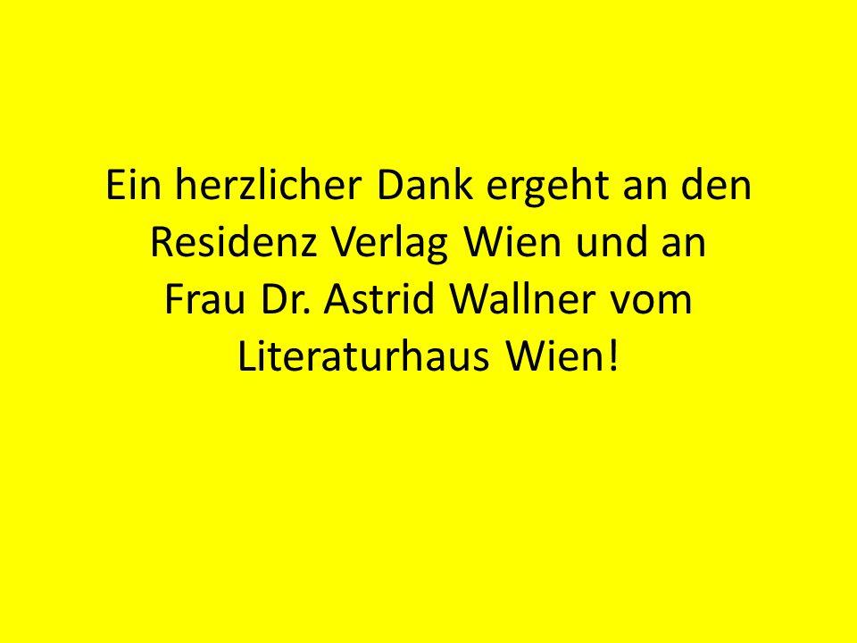 Ein herzlicher Dank ergeht an den Residenz Verlag Wien und an Frau Dr.