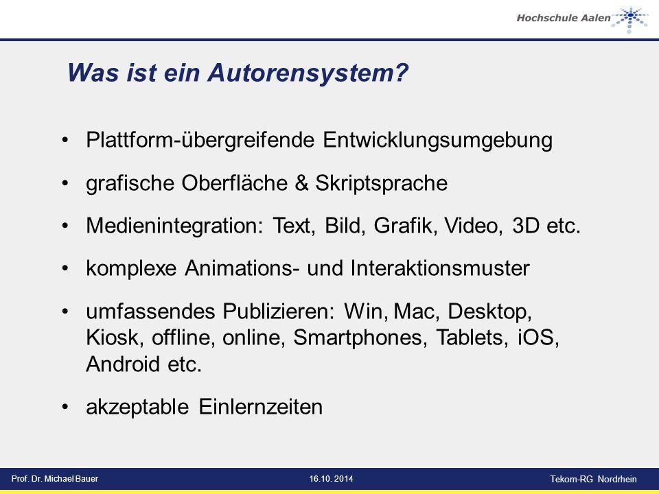 Prof. Dr. Michael Bauer16.10. 2014 Tekom-RG Nordrhein Was ist ein Autorensystem.